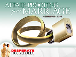 Affair-Proofing Your Marriage