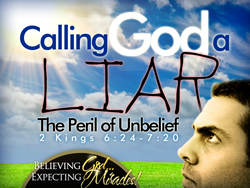 Calling God a Liar: The Peril of Unbelief