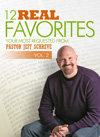 12 Real Favorites: The Most Requested Messages from Pastor Jeff Schreve  - Vol. 2