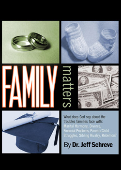 Family Matters: What Does God Say About the Troubles Families Face - Series