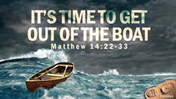 It's Time to Get Out of the Boat
