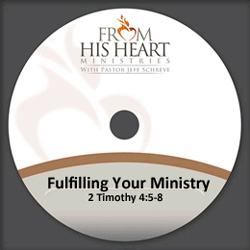 Fulfilling Your Ministry