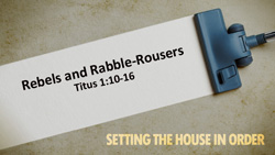 Rebels and Rabble-Rousers