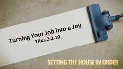 Turning Your Job into a Joy