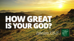 How Great is Your God?
