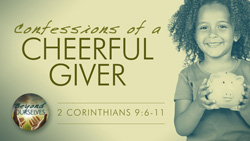 Confessions of a Cheerful Giver