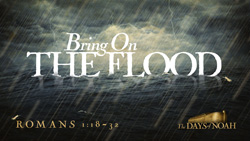 Bring on the Flood
