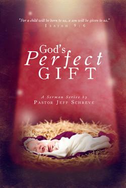 Gods Perfect Gift - Series