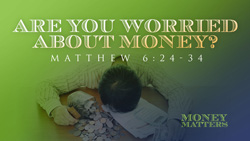 Are You Worried About Money?