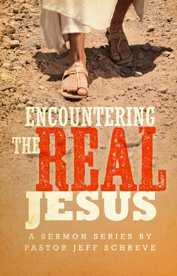 Encountering the Real Jesus - Series