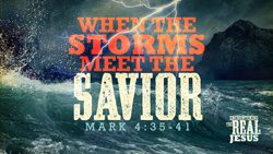 When the Storms Meet the Savior