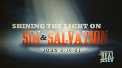 Shining the Light on Sin and Salvation