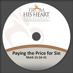 Paying the Price for Sin - Mark 15:16-41