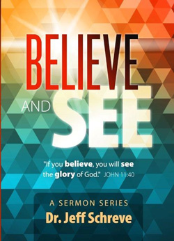 Believe and See - Series
