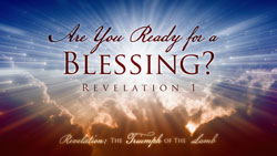 Are You Ready for a Blessing?