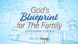 God's Blueprint for the Family