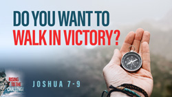 Do You Want to Walk in Victory?