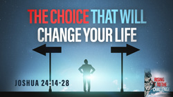 The Choice That Will Change Your Life