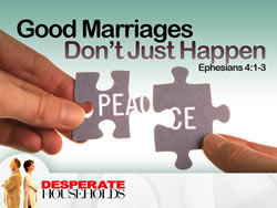 Good Marriages Don't Just Happen