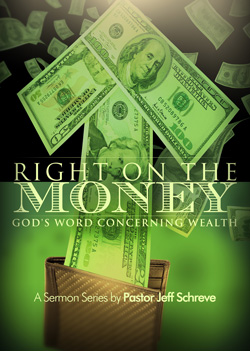Right on the Money: God's Word Concerning Wealth - Series