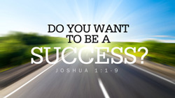 Do You Want to be a Success?