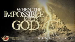 When the Impossible Meets God