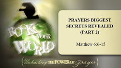 Prayers Biggest Secrets Revealed - Part 2